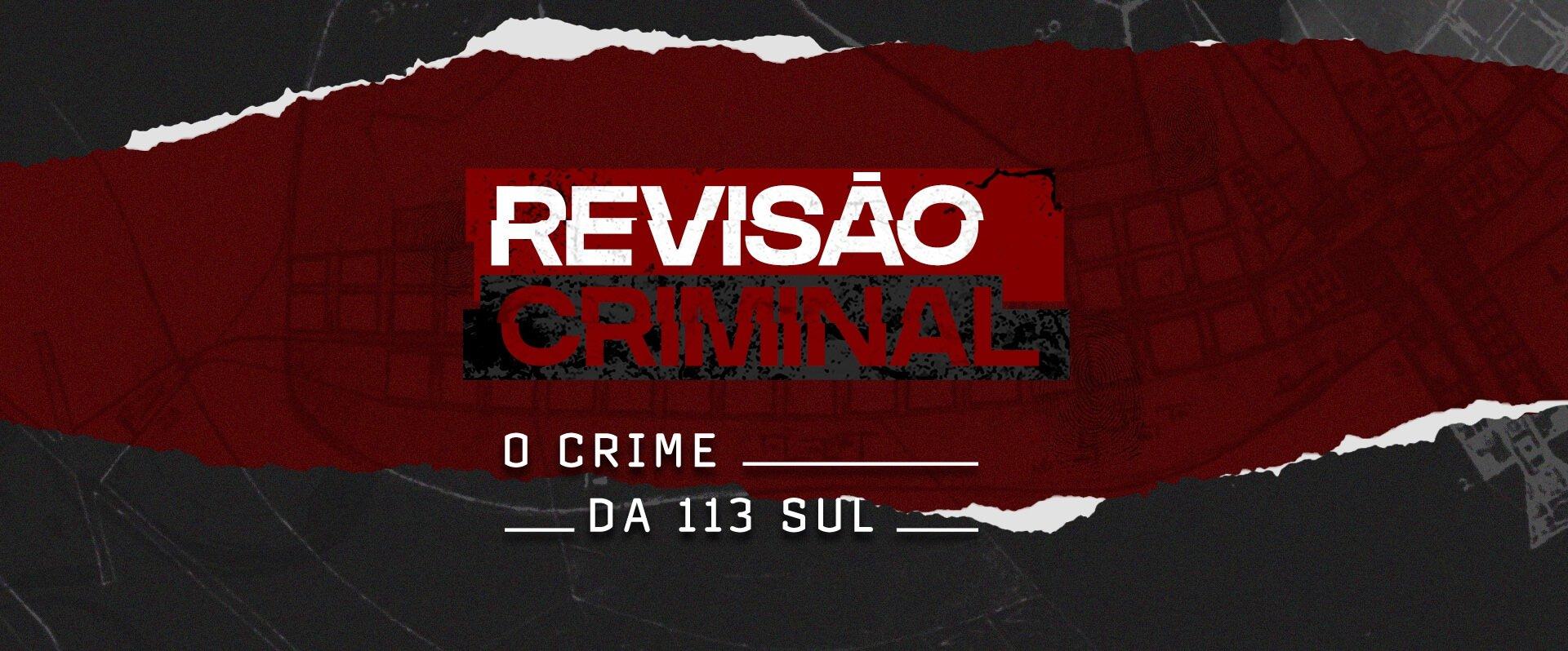 O Crime da 113 Sul