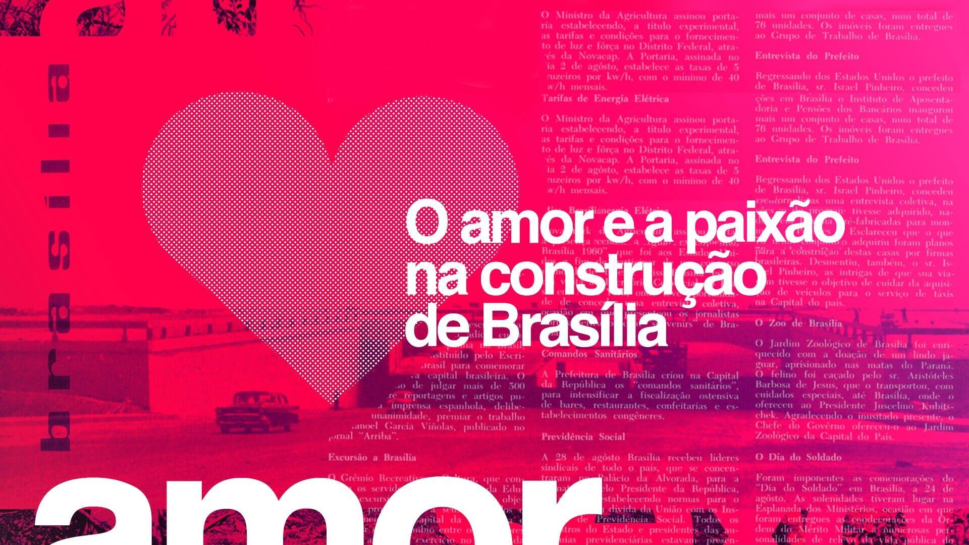 Amor e sexo na construção de Brasília