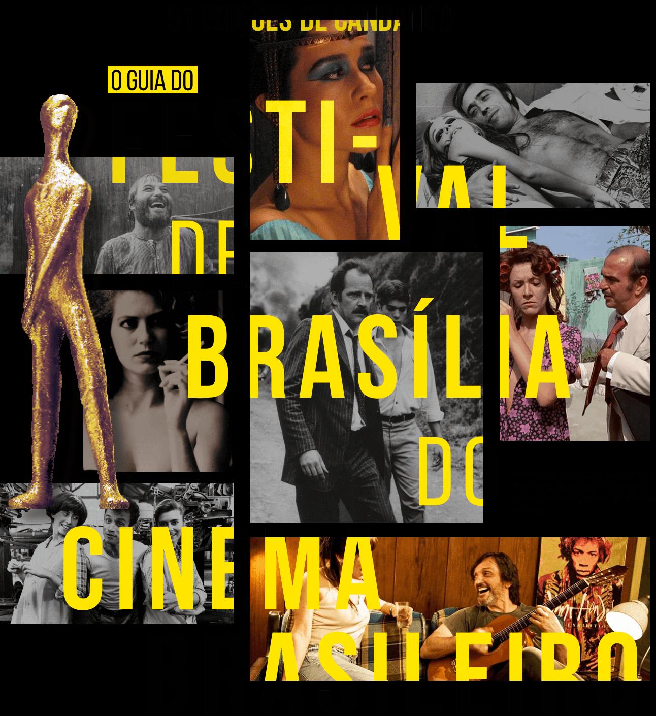 51 edições de Candango: o guia do Festival de Brasília do Cinema Brasileiro